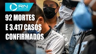 Brasil tem 92 mortes por coronavírus e número de casos chega a 3.417
