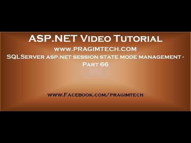 SQLServer asp.net session state mode management   Part 66