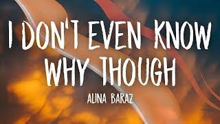 Alina Baraz - I Don