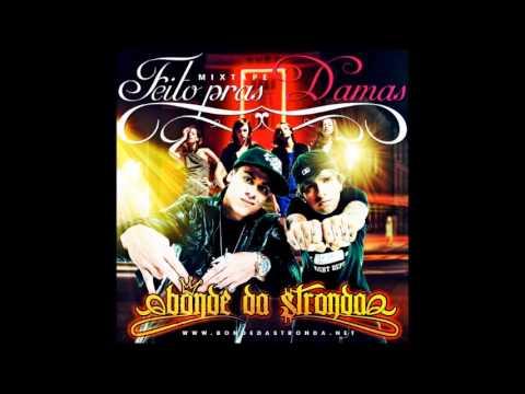 CD Bonde Da Stronda - Feito pras Damas