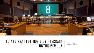 10 Aplikasi EDITING VIDEO TERBAIK Untuk PEMULA (2016)