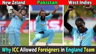 Why Foreign Cricketers allowed by ICC in England Cricket Team for World Cup 2019