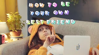 2 - How t๐ Be Your Own Best Friend (Web Serie)