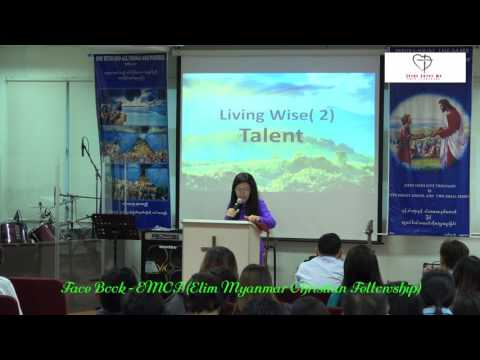Emcf & Ps Esther. Living Wise 2( Talent ) 20/11/2016