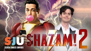 Shazam 2 Is On The Way! | SJU