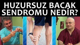 Huzursuz Bacak Sendromu Nedir?   İyi Bir Doktor
