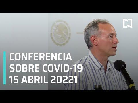 Informe Diario Covid-19 en México - 15 abril 2021