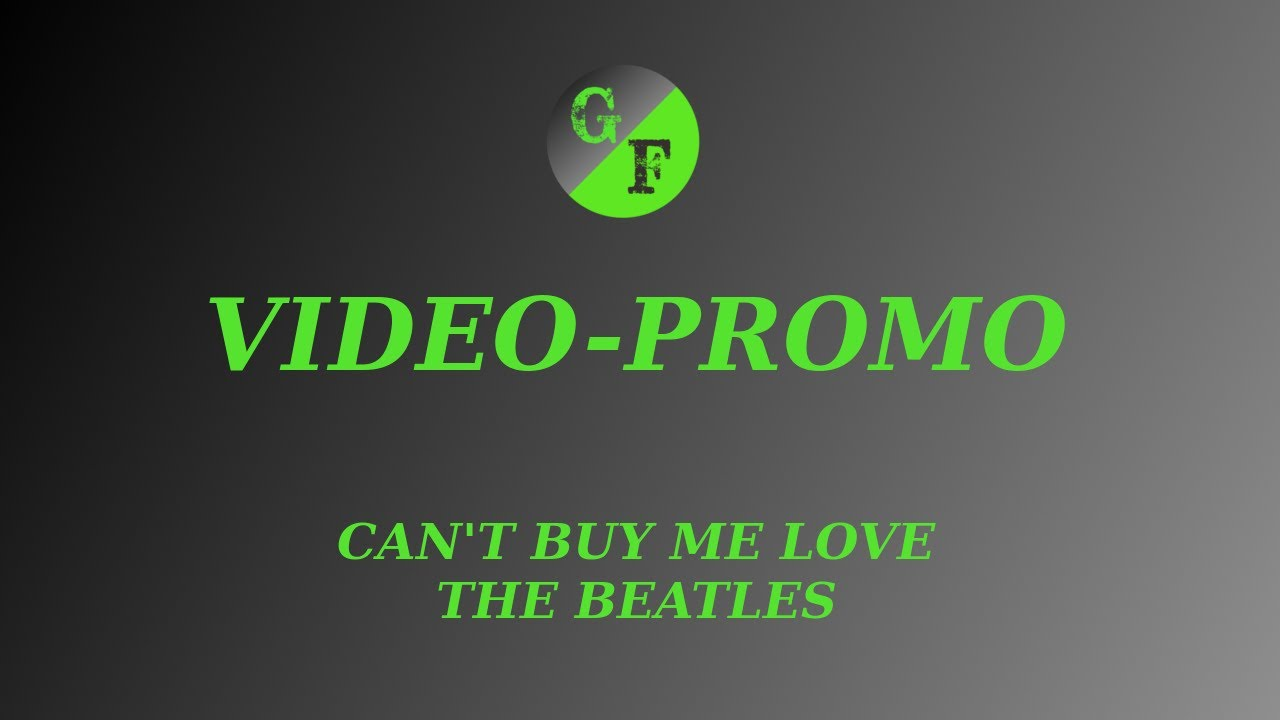 PROMO / CAN'T BUY ME LOVE - The Beatles (Canal secundario)
