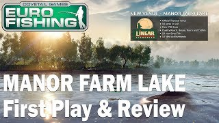 Dovetail Games Euro Fishing - NEW Manor Farm Lake First Play - (Xbox One & PC)
