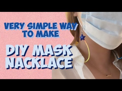 DIY mask Necklace / How to make mask strap - YouTube