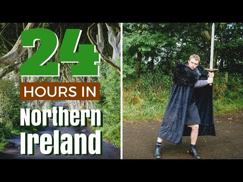 24 hours in Northern Ireland Travel Guide