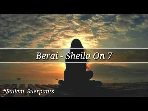 Sheila On 7 - Berai (Lirik)