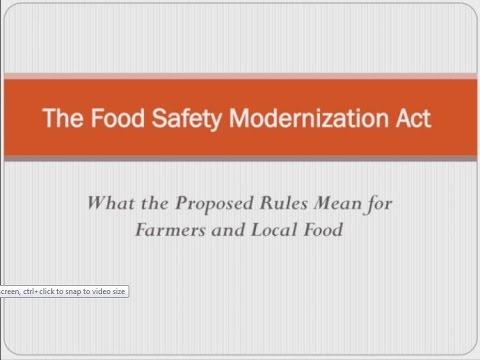 The Food Safety Modernization Act: What the Proposed Rules Mean for Farmers and Local Food