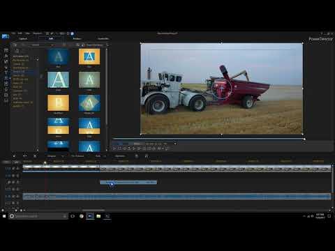 Welker Farms Video Editing Tutorial - PowerDirector 16