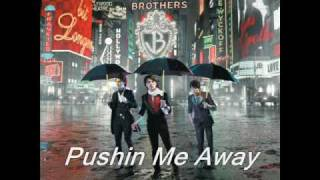 9) Jonas Brothers - Pushin Me Away - A Little Bit Longer