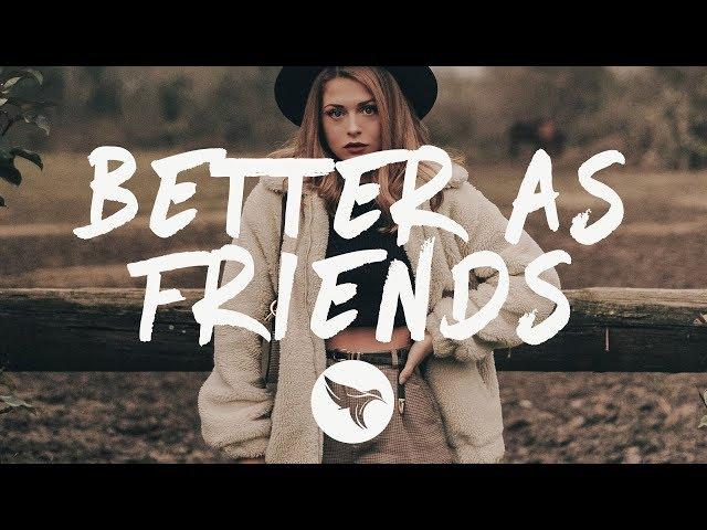 Steve Reece - Better as Friends (Lyrics) feat. Youkii, with nourii