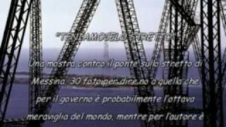 IL PONTE SULLO STRETTO - MOSTRA FOTOGRAFICA.mpg