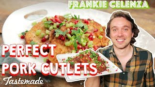 Perfect Pork Cutlets | Frankie Celenza