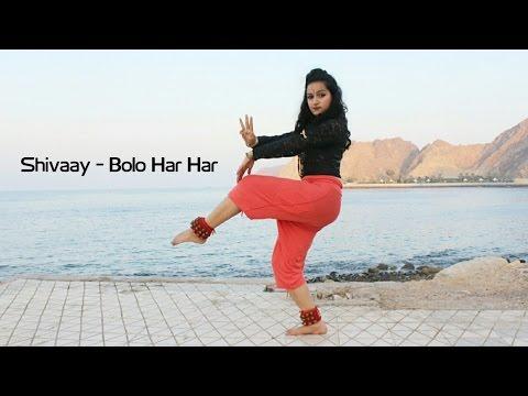 Shivaay | Bolo Har Har | Natasha Shetty