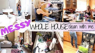SUPER MESSY | WHOLE HOUSE | 💪EXTREME CLEAN WITH ME 2019