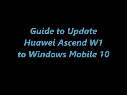 Guide to Update Huawei Ascend W1 to Windows 10 Mobile Threshold 2 (aka TH2)