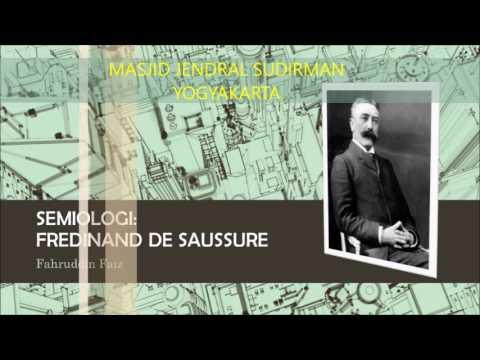 NGAJI FILSAFAT: SEMIOLOGI FERDINAND DE SAUSSURE (1)