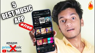 5 Best Music App For Free To Listening Any Music   Better Than Youtube Music & Amazon Prime Music !