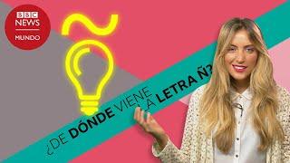 De dónde viene la Ñ, la letra más característica del español