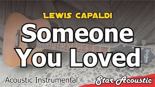 Download Mp3 Lewis Capaldi - Someone You Loved  Slow Chill Acoustic With Chords & Lyrics