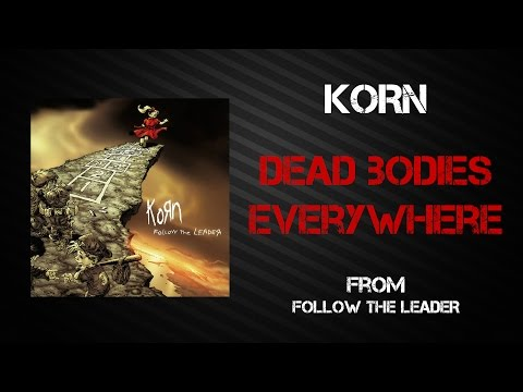 Korn - Dead Bodies Everywhere [Lyrics Video]