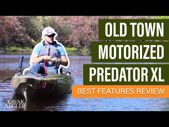 Old Town Motorized Predator XL  🎣 Fishing Kayak 📈 Specs & Features Review and Walk-Around 🏆