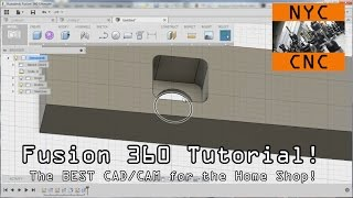 Fusion 360 Tutorial:  The BEST CAD & CAM for the Home Shop!