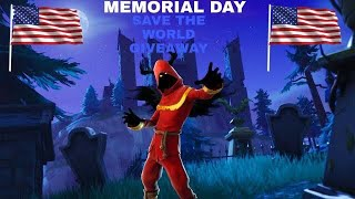 Fortnite Save The World Memorial Day Giveaway!
