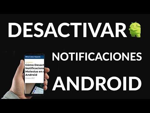 Cómo Desactivar las Notificaciones Molestas en un Móvil Android