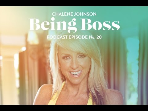 Push Goals With Chalene Johnson | Being Boss Podcast