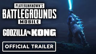 PUBG Mobile x Godzilla vs. Kong Trailer - Official Trailer