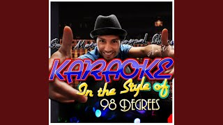 Give Me Just One More Night (Una Noche) (In the Style of 98 Degrees) (Karaoke Version)