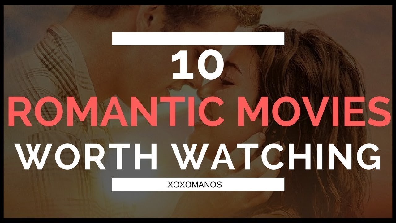 My top 10 romantic movies 2013 - YouTube