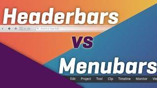 Headerbars VS Menubars : 2 different, flawed solutions