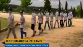 TvNet- Sultangazi Belediyesi İzci kampı