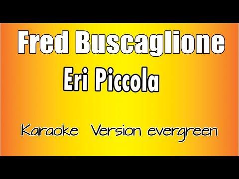 Karaoke Italiano -  Fred Buscaglione -  Eri Piccola