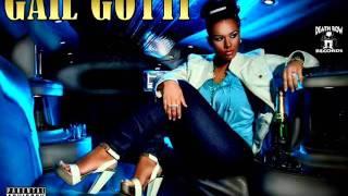 Gail Gotti - All Eye'z On G (Feat. 2Pac)