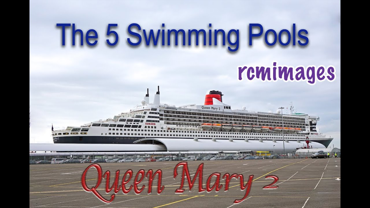 Queen mary 2 ocean liner the 5 swimming pools youtube - Queen mary swimming pool victoria ...