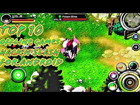 TOP 10 Games RPG Offline Hack'N Slash For Android