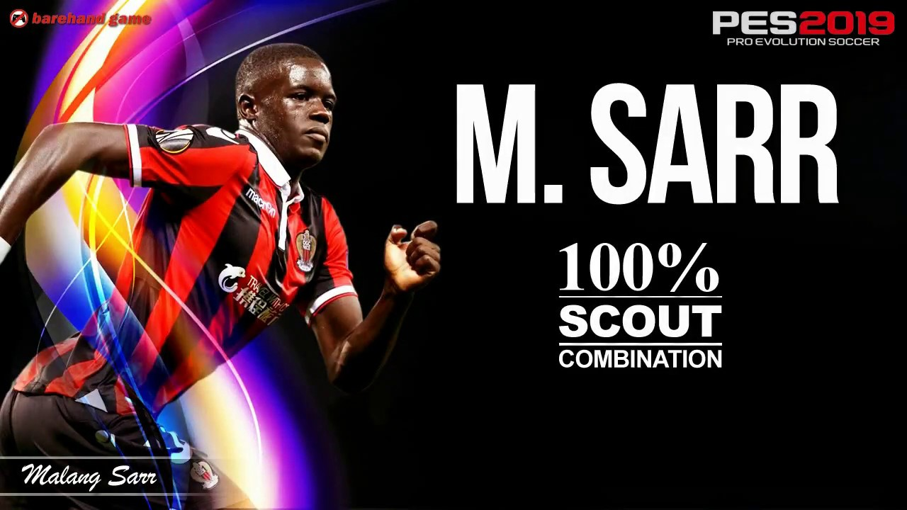 M Sarr 100 Scout Combination Pes 2019 Pes 2020 Youtube