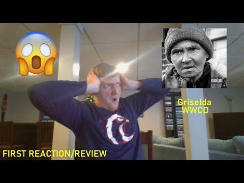 Griselda – WWCD FIRST REACTION/REVIEW