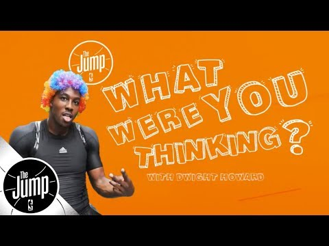 Dwight Howard plays 'what were you thinking?' on iconic NBA moments  The Jump  ESPN