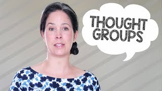 Linking and Thought Groups – Spoken English