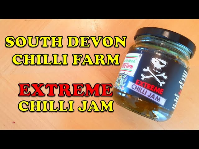 Extreme Chilli Jam from South Devon Chilli Farm