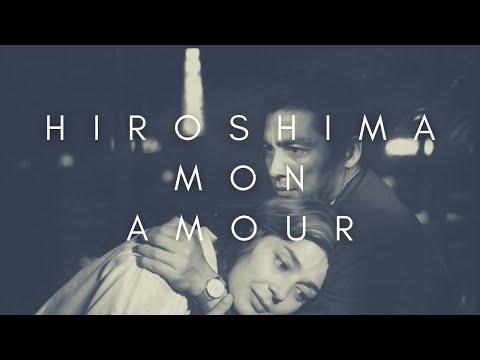 The Beauty Of Hiroshima Mon Amour